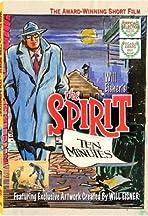 Will Eisner's the Spirit: Ten Minutes