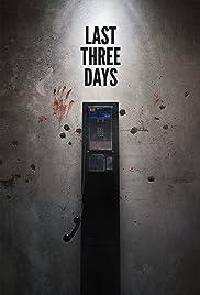 Last Three Days Poster