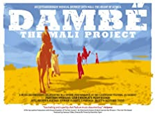 Dambé: The Mali Project (2008)