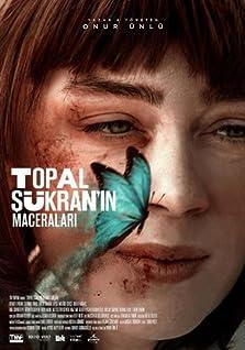 Topal Sükran'in Maceralari (2019)