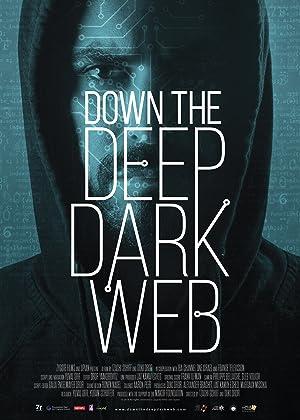 Where to stream Down the Deep, Dark Web