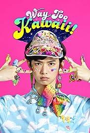 Way Too Kawaii Poster