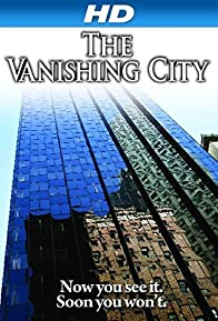 Primary photo for The Vanishing City