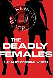 The Deadly Females Poster