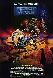 Robot Wars(1993) Poster - Movie Forum, Cast, Reviews