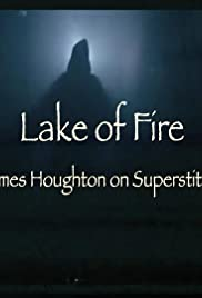 Lake of Fire: James Houghton on Superstition Poster