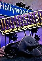 Unmasked: Sidewalk Superheroes