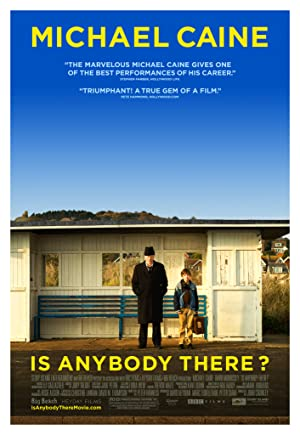 Is Anybody There 2008 9