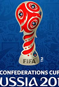 Primary photo for FIFA Confederations Cup Russia 2017