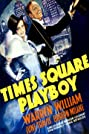 Times Square Playboy (1936) Poster