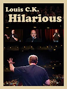 New movies good to watch Louis C.K.: Hilarious [hd720p]