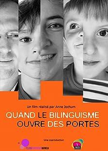 Quand le bilinguisme ouvre des portes (2013)