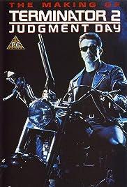 The Making Of Terminator 2 Judgment Day Tv Short 1991 Imdb