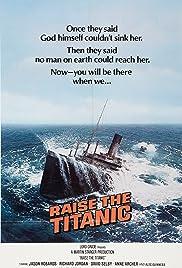 Raise the Titanic(1980) Poster - Movie Forum, Cast, Reviews