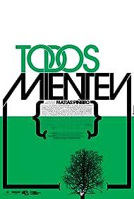 Todos mienten (2009) Poster - Movie Forum, Cast, Reviews