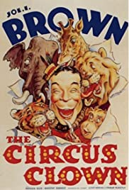 The Circus Clown (1934) Poster - Movie Forum, Cast, Reviews