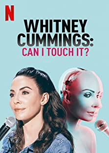 Whitney Cummings: Can I Touch It? (2019 TV Special)
