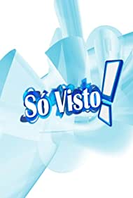 Só Visto (2004)