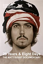 29 Years & 8 Days: The Matt Doust Documentary Poster