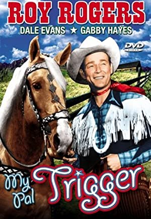 Where to stream My Pal Trigger