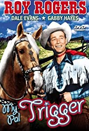 My Pal Trigger Poster