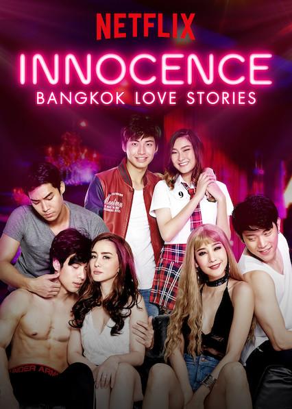 Bangkok Love Stories: Innocence (TV Series 2018– ) - IMDb