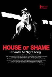 House of Shame: Chantal All Night Long Poster