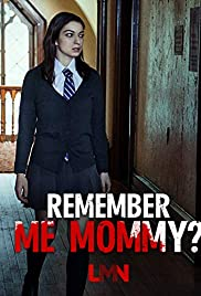Remember Me, Mommy?