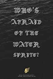 Who's Afraid of the Water Sprite? Poster