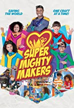 Super Mighty Makers