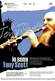Io sono Tony Scott, ovvero come l'Italia fece fuori il più grande clarinettista del jazz Poster