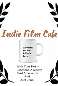 Primary photo for Indie Film Cafe
