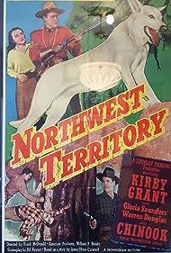 Warren Douglas, Kirby Grant, Gloria Saunders, and Chinook in Northwest Territory (1951)