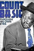 Count Basie: Through His Own Eyes
