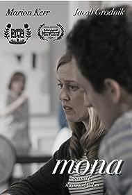 Marion Kerr, Jacob Grodnik, and Julia Buis in Mona (2019)
