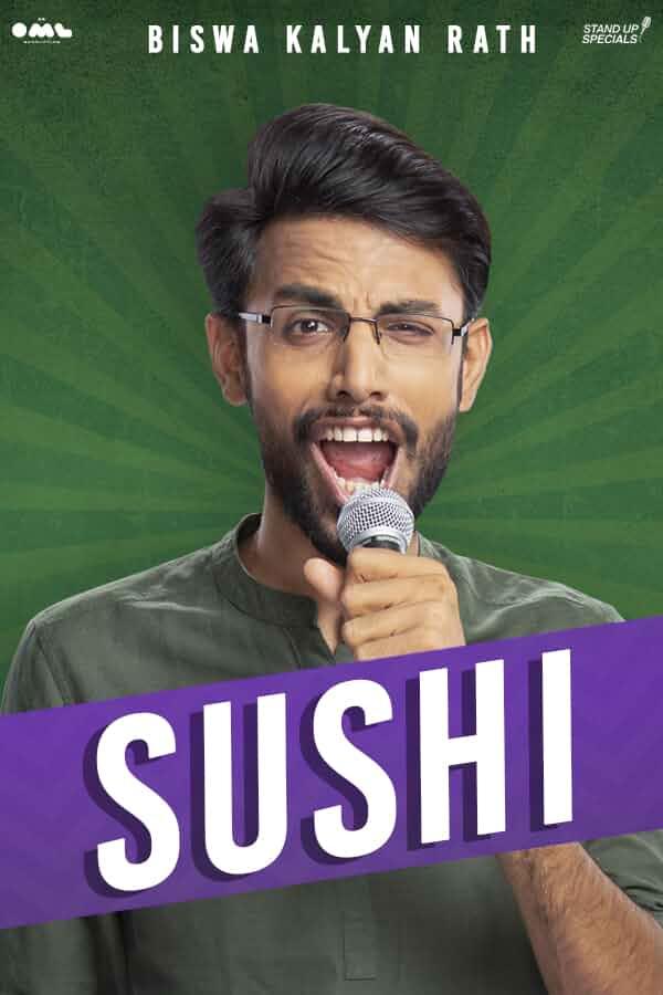 Sushi By Biswa Kalyan Rath (2019) 720p HDRip Hindi Stand Up Comedy