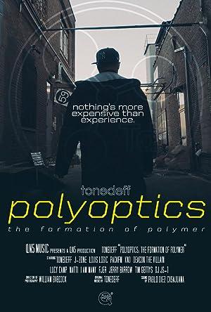 Polyoptics: The Formation of Polymer