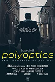 Polyoptics: The Formation of Polymer