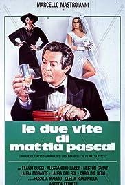 Le due vite di Mattia Pascal Poster