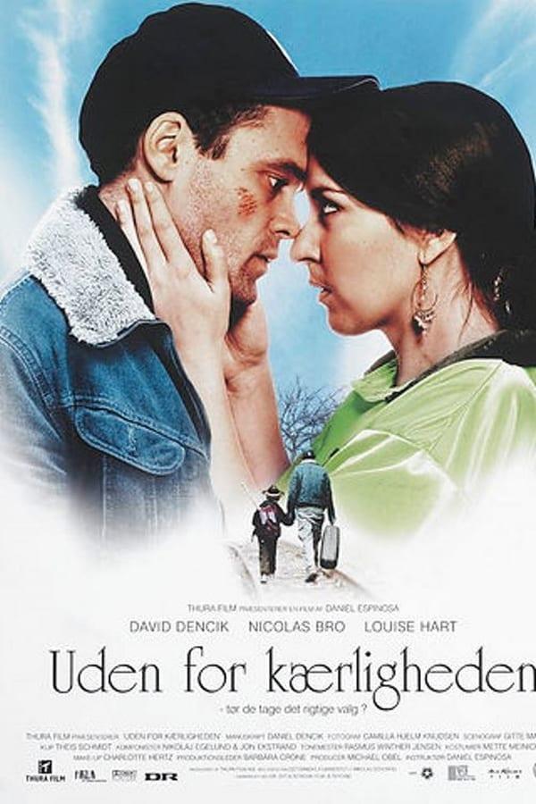 Uden for kærligheden (2007)