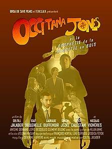 Occitana Jones e la profecia de la flisca de husta (2019)