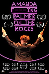 Watch full movie links online Amanda F***Ing Palmer on the Rocks by Ondi Timoner [BDRip]
