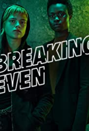 Breaking Even Poster