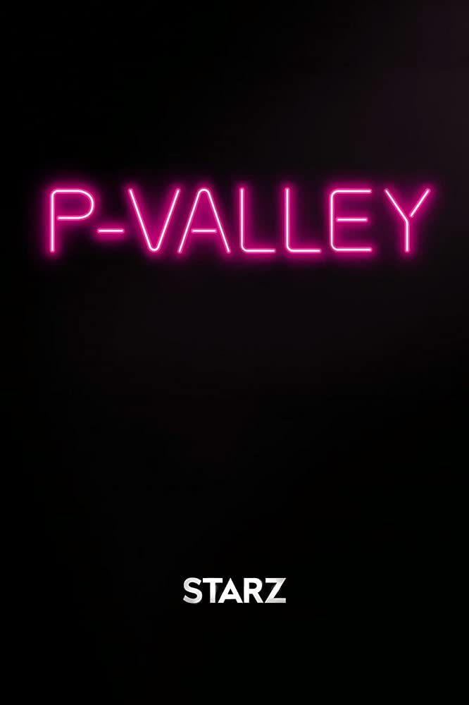 Promotional poster for P-VALLEY.