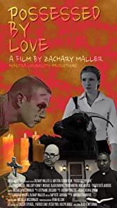 Funny movie downloadable clips Possessed by Love [BluRay]