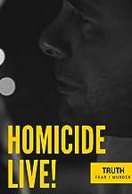 Homicide Live!