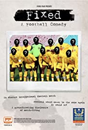 Fixed: A Football Comedy Poster