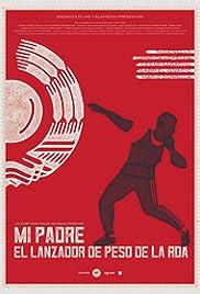 Mi padre, lanzador de peso de la RDA Poster