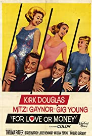 For Love or Money (1963) Poster - Movie Forum, Cast, Reviews