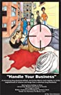 Handle Your Business (2015) Poster